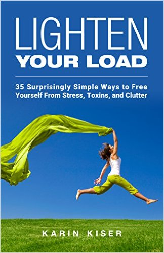 Free Yourself of Stress, Toxins, Clutter